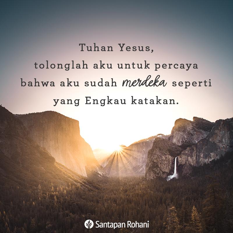 Tuhan Yesus tolonglah aku untuk percaya