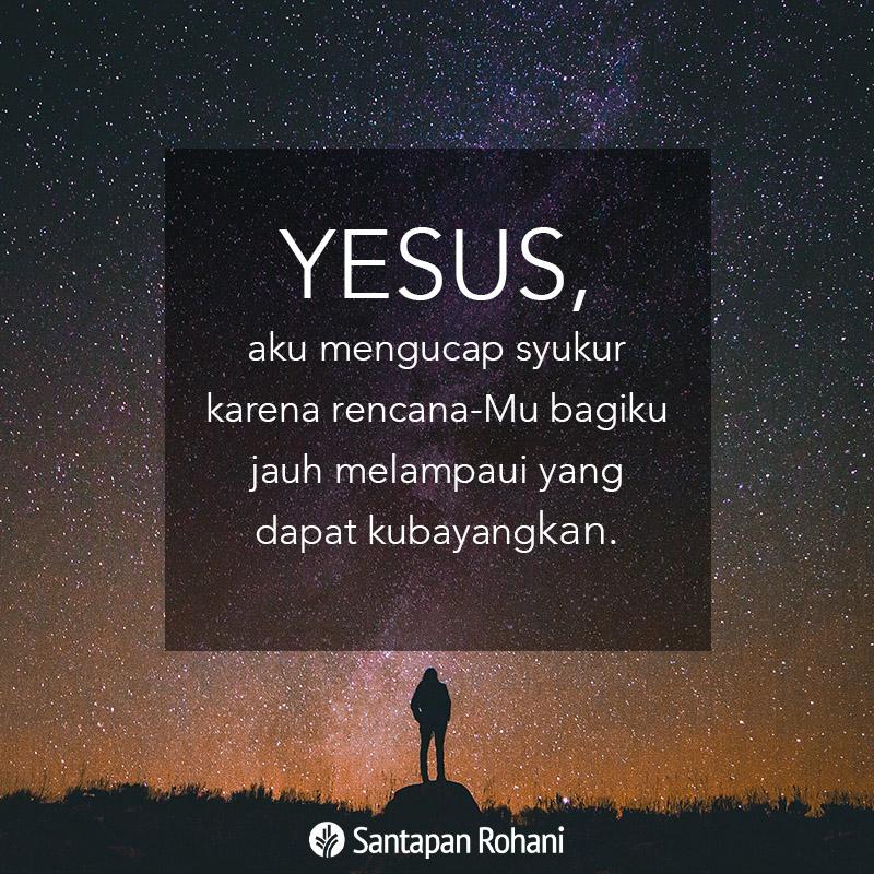 Yesus, aku mengucap syukur