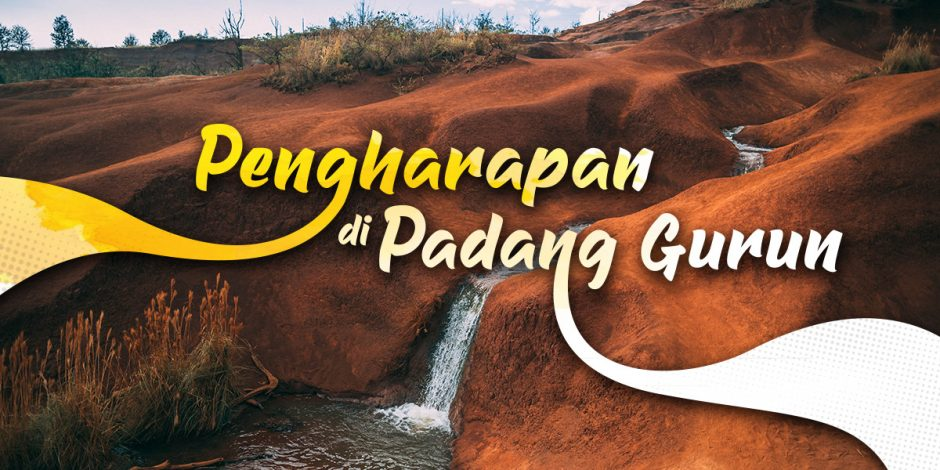 Pengharapan di Padang Gurun