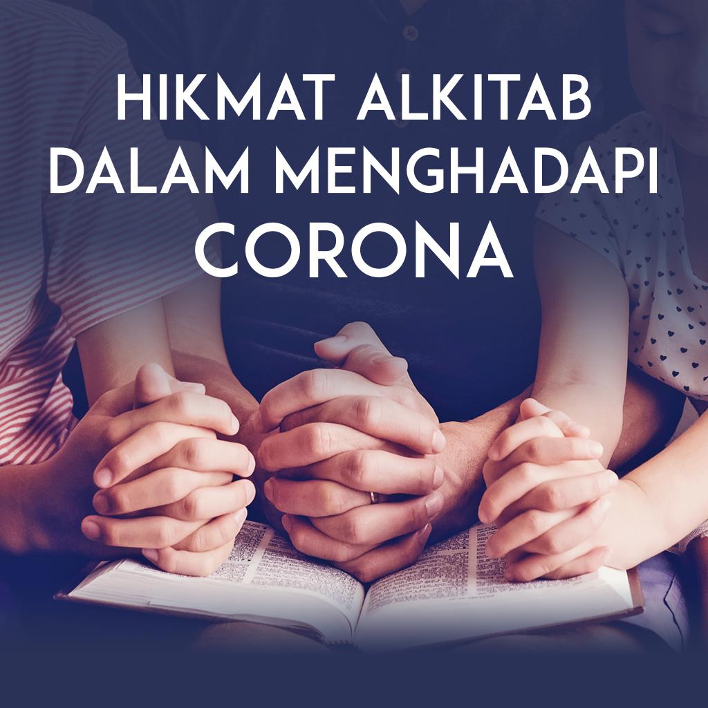 Hikmat Alkitab Untuk Menghadapi Corona Santapan Rohani