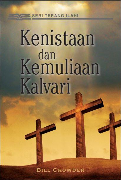 Kenistaan dan Kemuliaan Kalvari