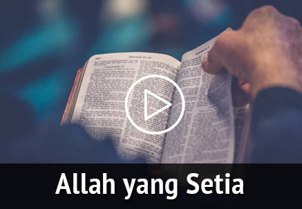 Allah yang Setia di Tengah Keraguan Kita
