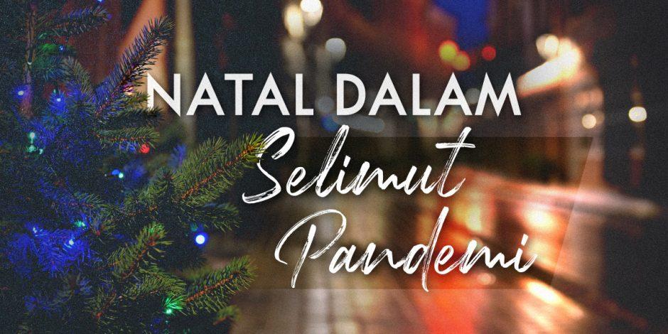 Natal dalam Selimut Pandemi